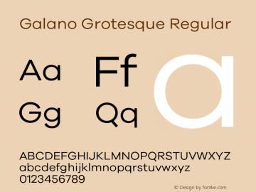 Galano Grotesque Regular Version 1.000;PS 001.000;hotconv 1.0.70;makeotf.lib2.5.58329 Font Sample