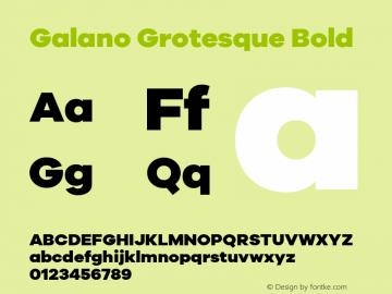 Galano Grotesque Bold Version 1.000;PS 001.000;hotconv 1.0.70;makeotf.lib2.5.58329;com.myfonts.easy.rene-bieder.galano-grotesque.heavy.wfkit2.version.4kJL Font Sample
