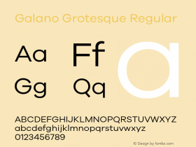 Galano Grotesque Regular Version 1.000;PS 001.000;hotconv 1.0.70;makeotf.lib2.5.58329;com.myfonts.easy.rene-bieder.galano-grotesque.regular.wfkit2.version.4kJV Font Sample