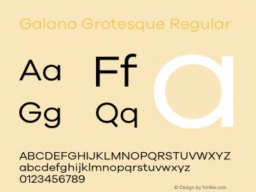 Galano Grotesque Regular Version 1.000;PS 001.000;hotconv 1.0.70;makeotf.lib2.5.58329;com.myfonts.easy.rene-bieder.galano-grotesque.regular.wfkit2.version.4kJV Font Sample