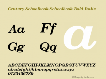 Century-Schoolbook Schoolbook-Bold-Italic Version 001.000 Font Sample