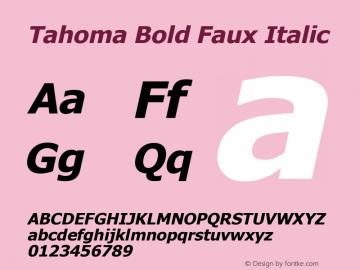 Tahoma Bold Faux Italic Version 2.60 Font Sample