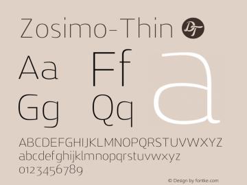 Zosimo-Thin ☞ Version 1.000;PS 001.000;hotconv 1.0.70;makeotf.lib2.5.58329;com.myfonts.delicious-type.zosimo.thin.wfkit2.4fuk Font Sample