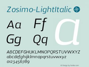 Zosimo-LightItalic ☞ Version 1.000;PS 001.000;hotconv 1.0.70;makeotf.lib2.5.58329;com.myfonts.delicious-type.zosimo.light-italic.wfkit2.4fuj Font Sample