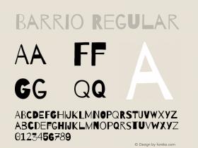 Barrio Regular Version 1.004;PS 001.004;hotconv 1.0.70;makeotf.lib2.5.58329图片样张