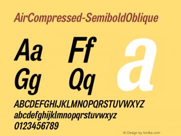 AirCompressed-SemiboldOblique ☞ Version 001.000;com.myfonts.positype.air.comp-semibold-obl.wfkit2.3DE5图片样张