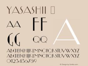 Yasashii ☞ Version 1.200;com.myfonts.flat-it.yasashii.regular.wfkit2.3Nx9 Font Sample