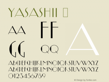 Yasashii ☞ Version 1.200;com.myfonts.flat-it.yasashii.regular.wfkit2.3Nx9图片样张