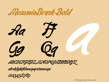 MommieBrush-Bold ☞ Version 001.000;com.myfonts.easy.hubertjocham.mommie-brush.bold.wfkit2.version.35fM图片样张