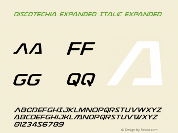 Discotechia Expanded Italic Expanded Version 1.1; 2015 Font Sample