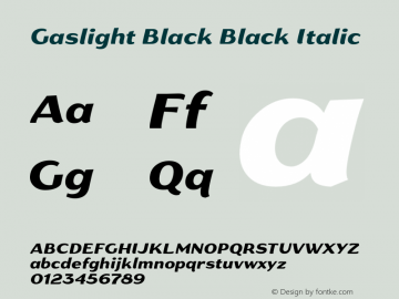 Gaslight Black Black Italic Version 1.000 Font Sample