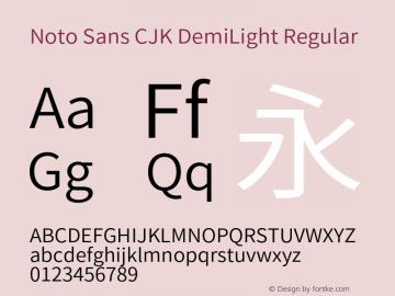 Noto Sans CJK DemiLight Regular Version 1.000;PS 1;hotconv 1.0.78;makeotf.lib2.5.61930图片样张