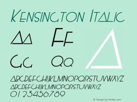 Kensington Italic Macromedia Fontographer 4.1.5 5/14/98 Font Sample