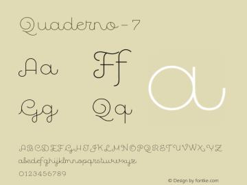 Quaderno-7 ☞ Version 1.000;PS 001.000;hotconv 1.0.70;makeotf.lib2.5.58329;com.myfonts.easy.resistenza.quaderno.7.wfkit2.version.4kZN Font Sample