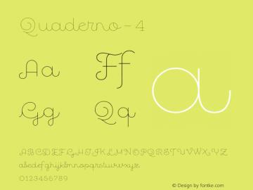 Quaderno-4 ☞ Version 1.000;PS 001.000;hotconv 1.0.70;makeotf.lib2.5.58329;com.myfonts.easy.resistenza.quaderno.4.wfkit2.version.4kZP Font Sample
