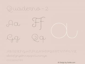 Quaderno-2 ☞ Version 1.000;PS 001.000;hotconv 1.0.70;makeotf.lib2.5.58329;com.myfonts.easy.resistenza.quaderno.2.wfkit2.version.4kZM Font Sample