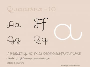 Quaderno-10 ☞ Version 1.000;PS 001.000;hotconv 1.0.70;makeotf.lib2.5.58329;com.myfonts.easy.resistenza.quaderno.10.wfkit2.version.4kZD Font Sample