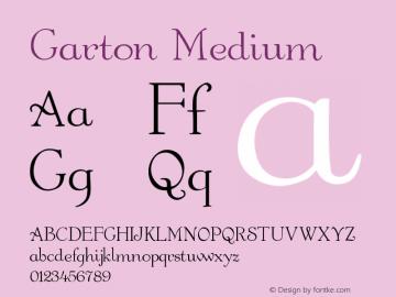 Garton Medium Version 001.000 Font Sample