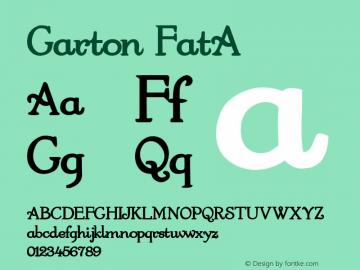 Garton FatA 1.0 Thu May 26 15:49:24 1994 Font Sample