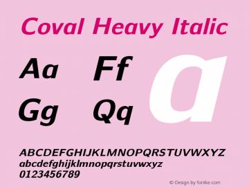 Coval Heavy Italic Version 001.000 Font Sample