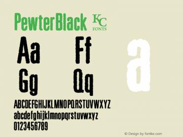 PewterBlack ☞ Version 1.000;com.myfonts.kcfonts.pewter.black-.wfkit2.3Pgq图片样张