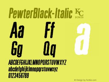 PewterBlack-Italic ☞ Version 1.000;com.myfonts.kcfonts.pewter.black-italic.wfkit2.3Pgr图片样张