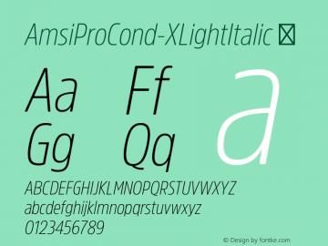 AmsiProCond-XLightItalic ☞ Version 1.40;com.myfonts.easy.stawix.amsi-pro.cond-xlight-italic.wfkit2.version.4m5S Font Sample