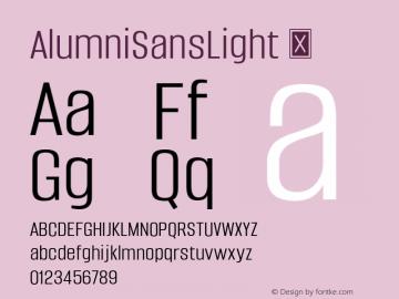 AlumniSansLight ☞ Version 1.000;PS 001.001;hotconv 1.0.56;com.myfonts.easy.typesetit.alumni.light.wfkit2.version.4mJt图片样张