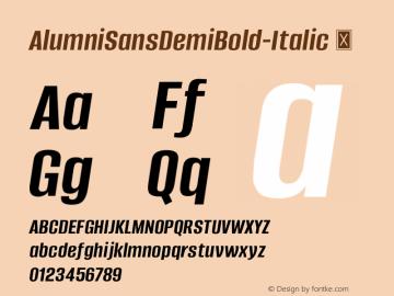 AlumniSansDemiBold-Italic ☞ Version 1.000;PS 001.001;hotconv 1.0.56;com.myfonts.easy.typesetit.alumni.demi-bold-italic.wfkit2.version.4mJj Font Sample