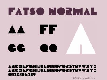 Fatso Normal Altsys Fontographer 4.1 2/1/95 Font Sample