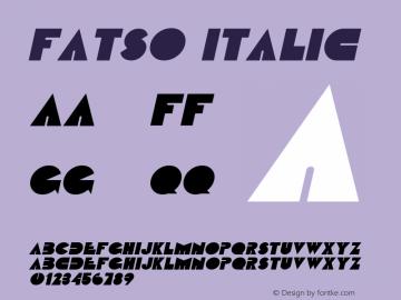Fatso Italic Altsys Fontographer 4.1 2/1/95 Font Sample