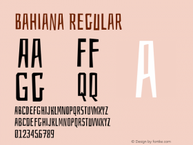 Bahiana Regular Version 1.002;PS 001.002;hotconv 1.0.70;makeotf.lib2.5.58329 Font Sample
