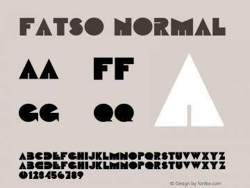 Fatso Normal Altsys Fontographer 4.1 11/3/95 Font Sample