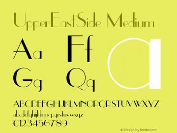 UpperEastSide Medium Version 001.001 Font Sample