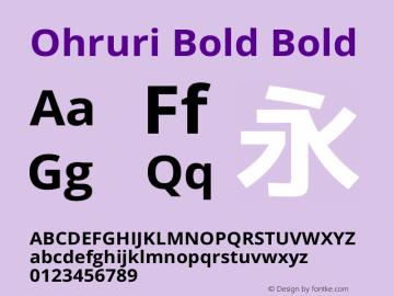 Ohruri Bold Bold Ohruri-20150606 Font Sample