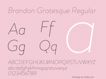 Brandon Grotesque Regular Version 001.000;com.myfonts.easy.hvdfonts.brandon-grotesque.thin-italic.wfkit2.version.44S3 Font Sample