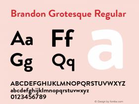 Brandon Grotesque Regular Version 001.000;com.myfonts.easy.hvdfonts.brandon-grotesque.bold.wfkit2.version.44Sc Font Sample