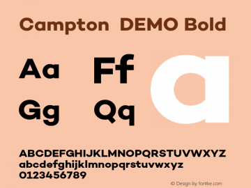 Campton  DEMO Bold Version 1.000;PS 001.000;hotconv 1.0.70;makeotf.lib2.5.58329;com.myfonts.easy.rene-bieder.campton.bold-demo.wfkit2.version.47zP Font Sample