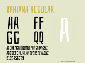Bahiana Regular Version 1.004;PS 001.004;hotconv 1.0.70;makeotf.lib2.5.58329 Font Sample