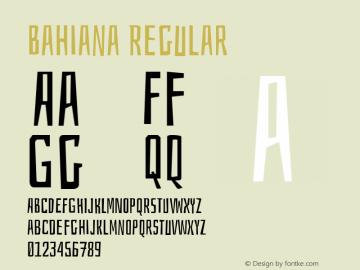Bahiana Regular Version 1.004;PS 001.004;hotconv 1.0.70;makeotf.lib2.5.58329 Font Sample