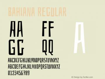 Bahiana Regular Version 1.004 Font Sample