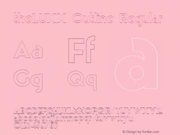 theLUXX Outline Regular Version 2.017;PS 002.017;hotconv 1.0.70;makeotf.lib2.5.58329 DEVELOPMENT;com.myfonts.easy.resistenza.theluxx.outline.wfkit2.version.4bQE Font Sample