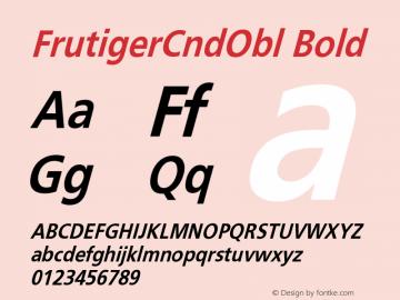 FrutigerCndObl Bold Version 001.000 Font Sample