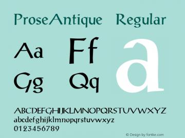 ProseAntique Regular 001.000 Font Sample