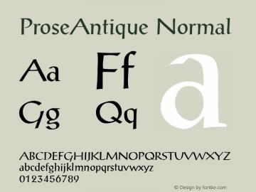 ProseAntique Normal 1.0 Tue Nov 17 21:18:28 1992 Font Sample