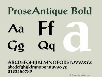 ProseAntique Bold 1.0 Tue Nov 17 21:16:24 1992 Font Sample