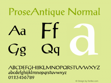 ProseAntique Normal Macromedia Fontographer 4.1 12/19/97 Font Sample