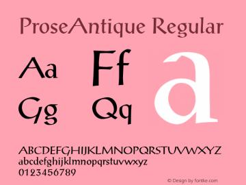 ProseAntique Regular 001.003 Font Sample