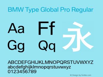 BMW Type Global Pro Regular Version 2.20 Font Sample