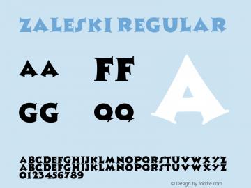 Zaleski Regular Altsys Fontographer 3.5  10/1/92 Font Sample